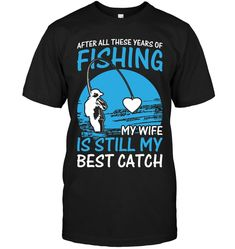After All These Years Of Fishing Shirt Bass Fishing Shirts, Fishing Uk, Fishing Shop, Funny Fishing Shirts, Fishing Videos, Walleye Fishing, Fishing Girls, Fishing Humor, Fish Logo