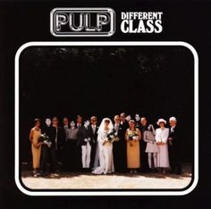 This is Common People by Pulp, from their album, Different Class. Common People was released in 1995 as the first single from Different Class. This song . Classic Album Covers, Cool Album Covers, Music Covers, Lps, Lp Cover, Cover Art, Mercury Prize, Jarvis Cocker, Musica Disco