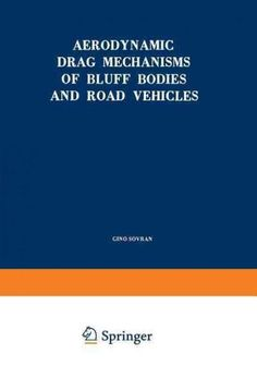 Aerodynamic Drag Mechanisms of Bluff Bodies and Road Vehicles