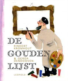 De gouden lijst - Rindert Kromhout, Gerda Dendooven