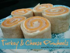 Turkey & Cheese Pinwheels (Money Saving Mom)...these would be great to include in the kids' lunches!