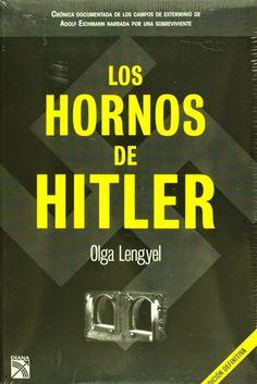 Olga Lengyel. Los hornos de Hitler. NO FICCIÓN