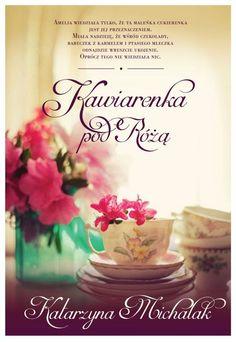 Kawiarenka pod różą - Michalak Katarzyna