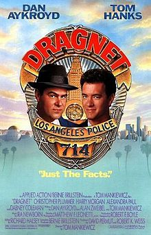Dragnet is a 1987 American buddy cop comedy film written and directed by Tom Mankiewicz in his directorial debut, and starring Dan Aykroyd and Tom Hanks. The film is based on the television crime drama of the same name starring Jack Webb. The screenplay was written by Dan Aykroyd and Alan Zweibel. The original music score by Ira Newborn.