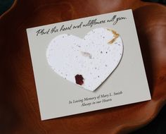 Plantable Seed Heart Memorial Cards. Hand out this gift at a funeral for family and friends to plant in memory of your lost loved one. Wildflowers will grow in its place.