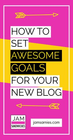 How to set #blog goals for beginners. You've set up your new blog, now this is how you are going to have a fantastic first month of blogging.
