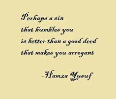Hamza Yusuf a sin that humbles