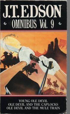 Omnibus Vol. 9: Young Ole Devil; Ole Devil and the Caplocks; Ole Devil and the Mule Train by J. T. Edson http://www.amazon.co.uk/dp/0552138630/ref=cm_sw_r_pi_dp_kzgKub11EWECE