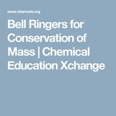Conservation of mass conservation chemistry and teaching chemistry bell ringers for conservation of mass chemical education xchange fandeluxe Gallery