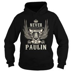 PAULIN PAULINYEAR PAULINBIRTHDAY PAULINHOODIE PAULINNAME PAULINHOODIES  TSHIRT FOR YOU IT'S A PAULIN  THING YOU WOULDNT UNDERSTAND SHIRTS Hoodies Sunfrog	#Tshirts  #hoodies #PAULIN #humor #womens_fashion #trends Order Now =>	https://www.sunfrog.com/search/?33590&search=PAULIN&cID=0&schTrmFilter=sales&Its-a-PAULIN-Thing-You-Wouldnt-Understand