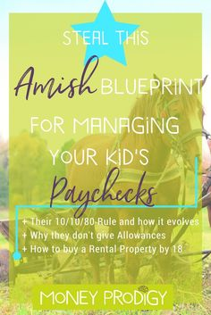 Amish Blueprint: How to save money for kids by managing their paychecks. Learn kids money management life skills, and walk away with some great ideas. |  http://www.moneyprodigy.com/how-to-save-money-for-kids-steal-amish-blueprint/