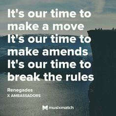 Renegades-X Ambassadors #lyriqouteguidz