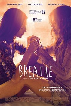 Breathe. there are so many layers to this film.