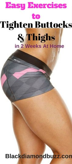 Easy Exercises to Tighten Buttocks and Thighs in 2 Weeks