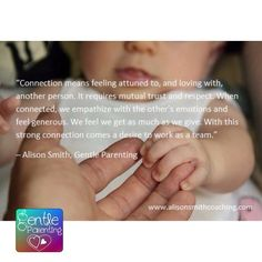 Such a perfect description of #connection (today's #GentleParentingWeek2016 photo theme)! Thanks @theparentcoach!  ------------------------------------------------#NORMALIZEGENTLEPARENTING  #gentleparenting#peacefulparenting#positiveparenting#naturalparenting#attachmentparenting#parentingmemes#parenting#babies#toddlers#children#childhood#parenthood [To learn more check link in profile] ------------------------------------------------ by gentle_parenting