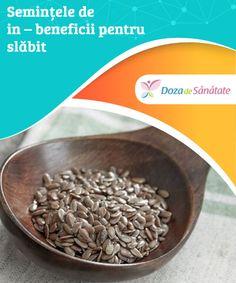 #Semințele de in – #beneficii pentru #slăbit  Semințele de in sunt celebre #pentru toate proprietățile și componentele lor benefice. Numeroase studii atestă că acest aliment #sănătos poate îmbunătăți funcționarea mai multor organe din corpul uman. Mai, Good To Know, Cancer, Natural Remedies, Food