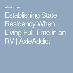 Establishing State Residency When Living Full Time in an RV AxleAddict