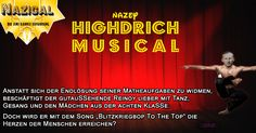 "Nazical: ""Highdrich Musical"" // Die Jimi Kannix Erfahrung ### Bop To The Top, Heidrich, Highschool Musical,"