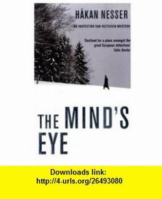 Minds Eye (9780230706996) Hakan Nesser , ISBN-10: 0230706991  , ISBN-13: 978-0230706996 ,  , tutorials , pdf , ebook , torrent , downloads , rapidshare , filesonic , hotfile , megaupload , fileserve