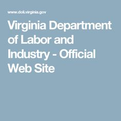 Virginia Department of Labor and Industry - Official Web Site