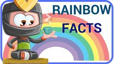 [Weather Facts  6] Rainbow Facts For Kids | Teaching English and Science...