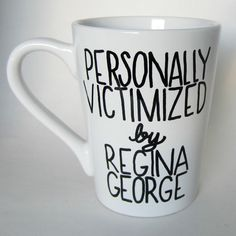 Hey, I found this really awesome Etsy listing at https://www.etsy.com/listing/212935960/mean-girls-personally-victimized-by