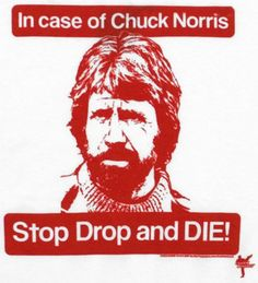 """Chuck Norris did not """"lose"""" his virginity, he stalked it and then destroyed it with extreme prejudice. Kevin Hart, Jim Carrey, Firefighter Drawing, Chuck Norris Memes, Walker Texas Rangers, Roundhouse Kick, Marvel Wallpaper, Sarcastic Humor, Jokes Quotes"""