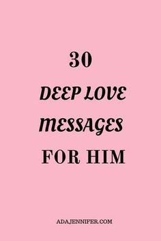 70 Romantic Love Messages To Make Him Desire You More