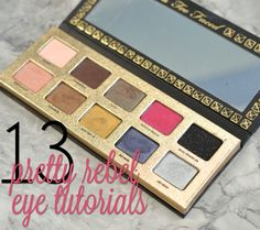 The Best Too Faced Pretty Rebel Tutorials