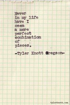 Typewriter Series #138 by Tyler Knott Gregson