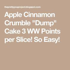 "Apple Cinnamon Crumble ""Dump"" Cake 3 WW Points per Slice! So Easy! 4 Ingredient Desserts, Ww Desserts, Weight Watchers Desserts, Dessert Recipes, Cinnamon Crumble, Cinnamon Apples, Caramel Apples, Skinny Recipes, Ww Recipes"