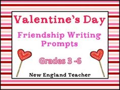 Have students write about friendship for a fun Valentine's Day writing center. No need to talk about love. Free