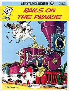 Télécharger Lucky Luke - tome 32 Rails on the prairie (32) Gratuit