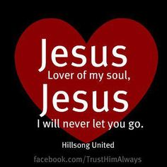 Jesus, lover of my soul!    One of the best songs ever written!!!!  Oldie, but a goodie!!!