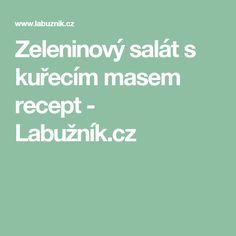 Zeleninový salát s kuřecím masem recept - Labužník.cz