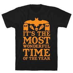 It's the Most Wonderful Time Of The Year - It's the most wonderful time of the year! Show you wish every day was Halloween with this spooky design featuring illustrations of ghosts, bats, gravestones and skulls.