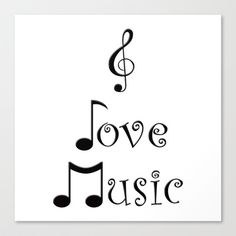 """""""I Love Music"""" Canvas Print by Moonshine Paradise - $85.00"""