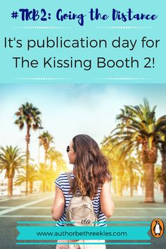 It's publication day! - The Kissing Booth Going the Distance Hot Bad Boy, Trips To Disneyland Paris, Noah Flynn, Netflix Original Movies, Stuck In My Head, Two Movies, Kissing Booth, Hits Movie, Netflix Originals