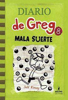 Mala Suerte (Diario de Greg) by Jeff Kinney [8/15]