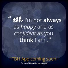 Click to be one of the first to try the new TBH app! #tbh #tobehonest #lms4tbh #quote #honest Install TBH > www.tbh.co/pinterest Tbh Quotes, Thinking Of You, Lol, Sayings, Happy, Heart, Thinking About You, Lyrics, Ser Feliz