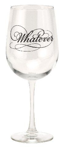 sayings on wine glasses | Wine Glass Phrases Sayings | Whatever | JKC Studio