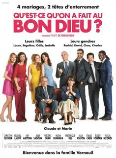 (Francia, (Qu'est-ce qu'on a fait au Bon Dieu?) Director: Philippe de Chauveron Género: Comedia Guionistas: Philippe de Chauveron y Guy Laurent Actores: Christian Clavier, Chantal Lauby y Ary Abittan Movies 2014, Hd Movies, Film Movie, Movies To Watch, Movies Online, Movies And Tv Shows, Popular Movies, French Movies, English Movies