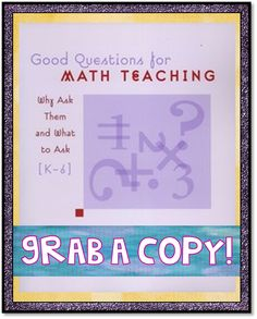 Good Questions for Math Teaching K-6 week 2