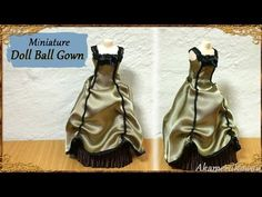 Miniature Ball Gown/Doll Dress - Fabric Tutorial - YouTube