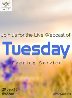 Tuesday Evening Service LIVE Webcast starts at 6.45 PM today.  Don't miss it! (Bilingual service - English with Tamil translation)  [Click on the image]  #revsam #service