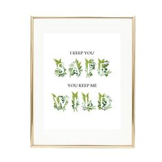 I Keep You Safe You Keep Me Wild Quote Printable Leafy Quote Rainbow Invitations, Printable Birthday Invitations, Baby Shower Invitations, Greenery Quotes, Printing Services, Online Printing, Wild Quotes, Floral Letters, Contemporary Wall Art