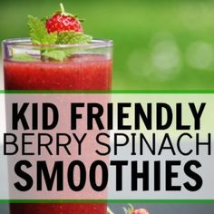 kid friendly berry spinach smoothies