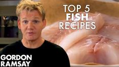 Recipes Gordon Ramsay : Gordon Ramsay's Top 5 Fish Recipes - Recipes Gordon Ramsay Video Recipes Gordon Ramsay Gordon showcases some unique recipes and methods of cooking with five of our favorite fish recipes from Gordon Ramsay, Chef Recipes, Healthy Recipes, Lamb Recipes, Steak Recipes, Sauce Recipes, Lunch Recipes, Smoothie Recipes, Dinner Recipes