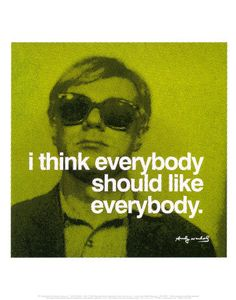 Andy Warhol, more of the sick genius.  I... have a little crush on Andy.  Maybe you didn't know this.  Now you do.