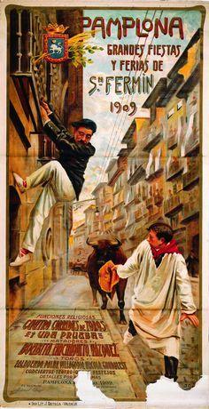 Cartel de los Sanfermines de 1909 - Ferias y fiestas de San Fermín, Pamplona. #Pamplona